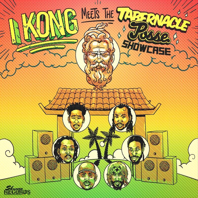 I Kong meets The Tabernacle Posse Showcase sur le label Skunga Records