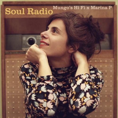 Soul Radio par Marina P et Mungo's Hi Fi sur le label Scotch Bonnet Records