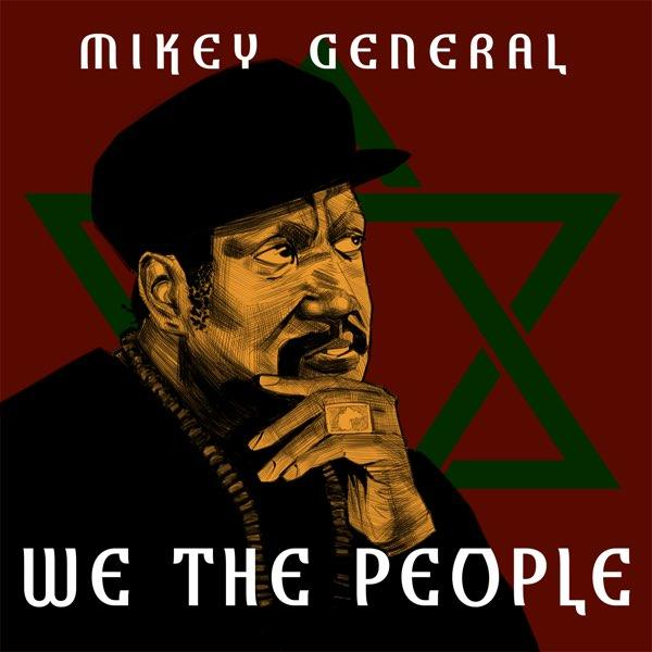 We The People par Mikey General