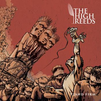 Stand Firm par The High Reeds