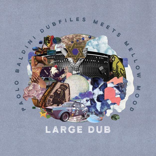 Paolo Baldini Dubfiles Meets Mellow Mood : Large Dub sur le label La Tempesta