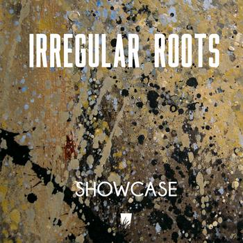 Showcase par Irregular Roots sur le label A-Lone Production