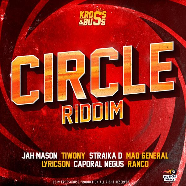 Circle Riddim sur le label Kross & Buss Production