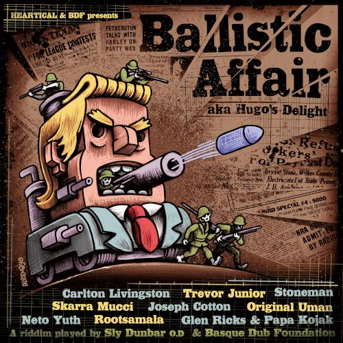 Ballistic Affair riddim sur Heartical Sound & Label
