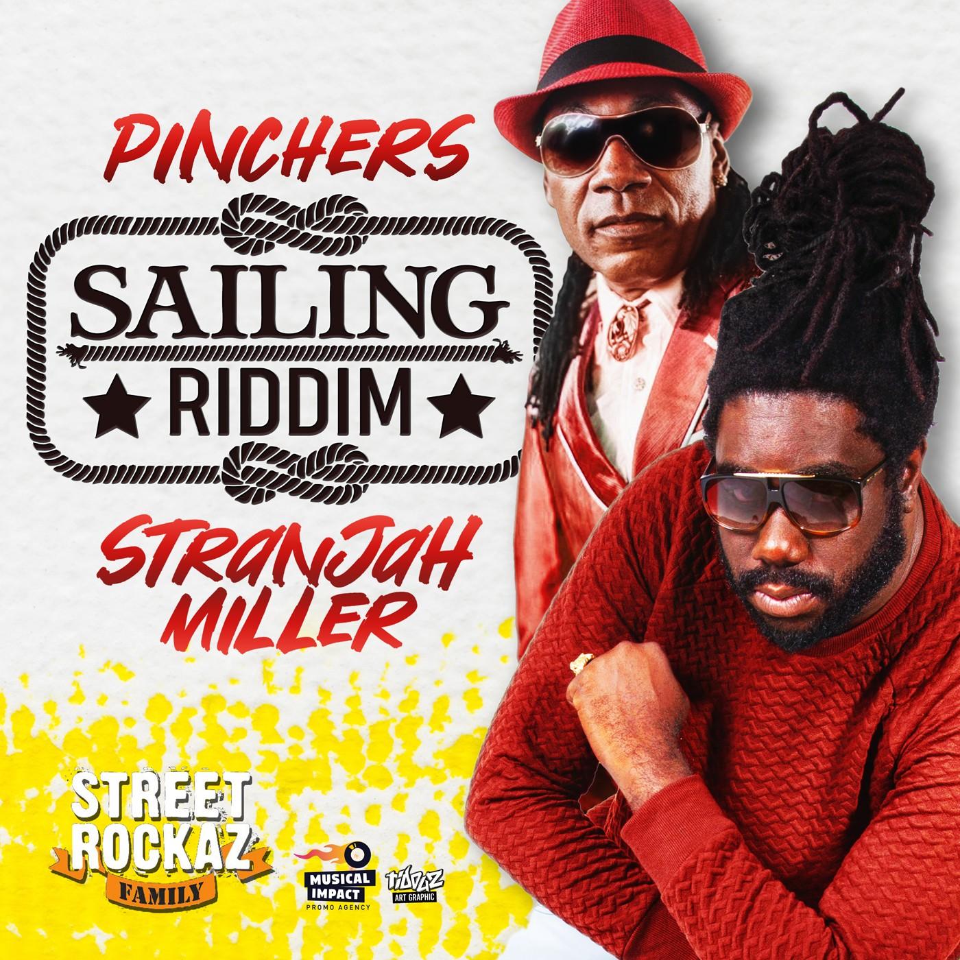 Sailing Riddim feat. Stranjah Miller & Pinchers produit par Street Rockaz Family