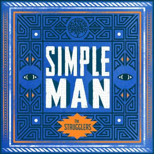 Simple Man par The STrugglers sur le label Skank N Prod