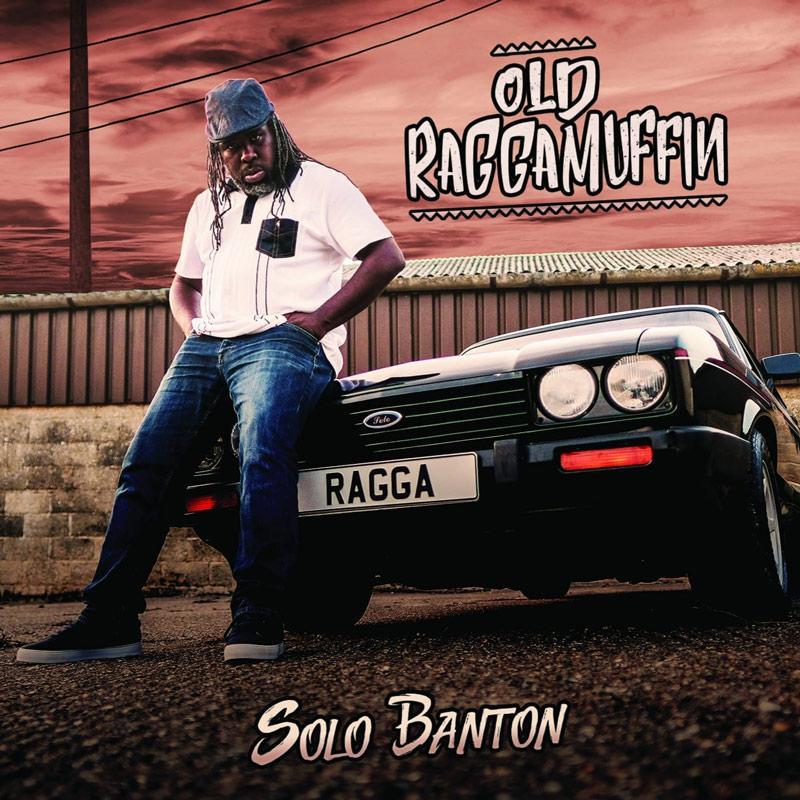 Old Raggamuffin par Solo Banton sur le label Reality Shock