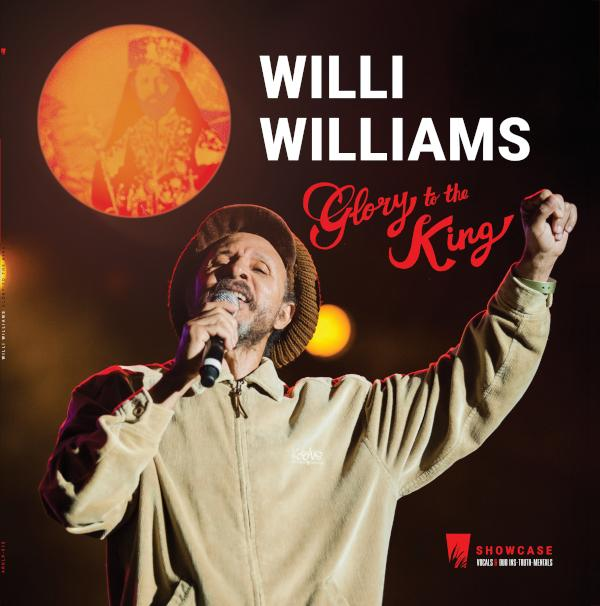 Glory to the King par Willi Williams sur le label A-Lone Productions