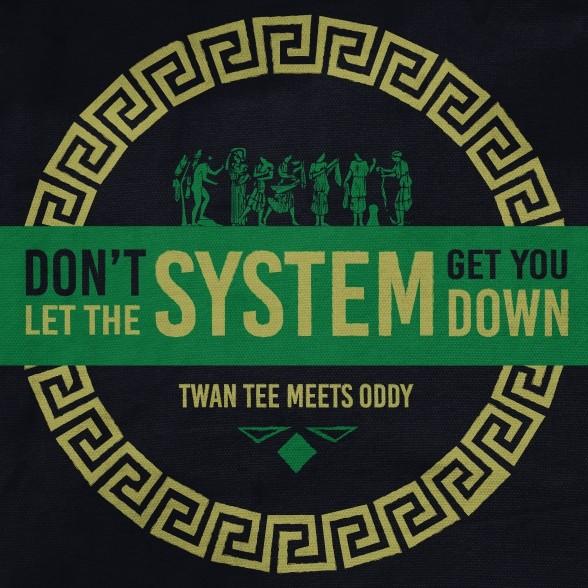 Don't Let The System Get You Down par Twan Tee sur le label Baco Records