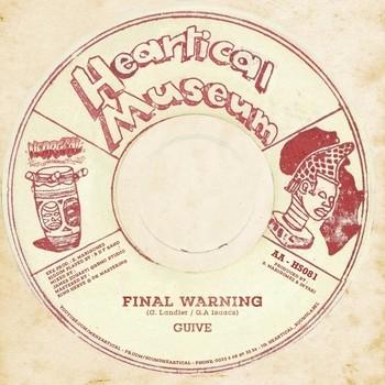 Final Warning - Universal Tribulation riddim par Guive sur le label Heartical Sound & Label