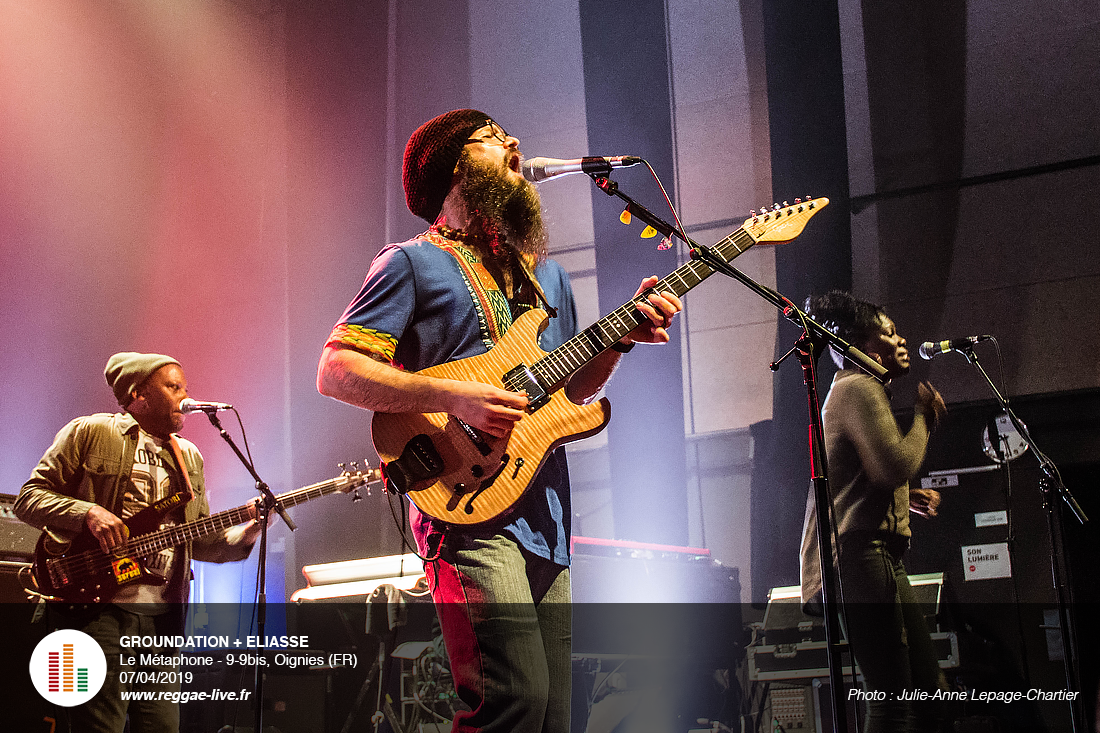 Groundation, The Next Generation Tour 2019 + Eliasse au Métaphone