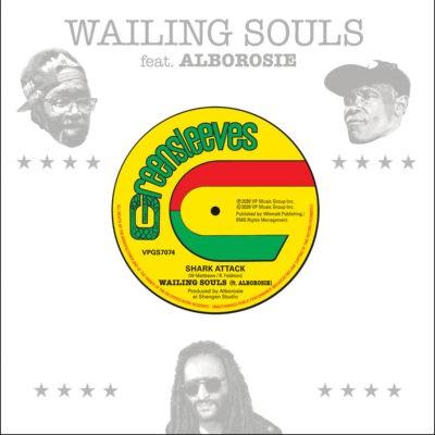 Shark Attack par Wailing Souls feat Alborosie sur le label Greensleves Records
