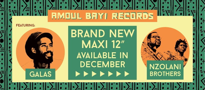Galas et Nzolani Brothers sur Amoul Bayi Records
