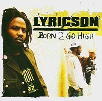 Born To Go High par Lyricson