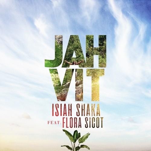 Jah vit par Isiah Shaka sur le label B Music