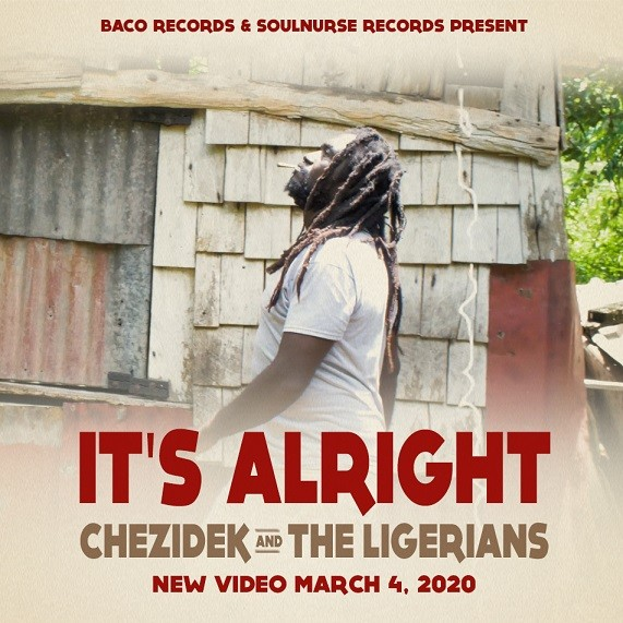 It's Alright par Chezidek & The Ligerians sur le label SoulNurse Records