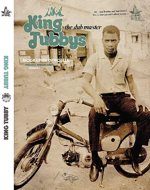King Tubby The Dub Master, biographie par Thibault Ehrengardt