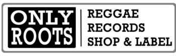 Onlyroots Records, reggae shop  and label