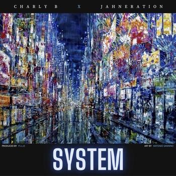 System par Charly B et Jahneration