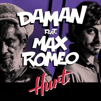Hurt par Daman et Max Romeo